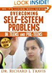 Overcoming Self-Esteem Problems in Te...