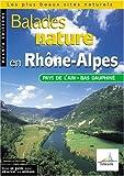 echange, troc David Melbeck, Collectif - Balades nature en Rhône-Alpes, Pays de l'Ain, Bas Dauphiné