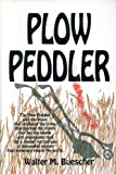 img - for Plow Peddler book / textbook / text book