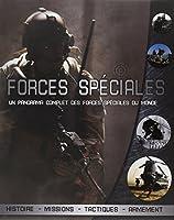 Forces spéciales : Un panorama complet des forces spéciales du monde