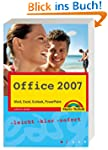 Office 2007: Word, Excel, Outlook, Po...