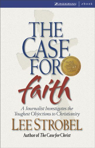 Lee Strobel - The Case for Faith