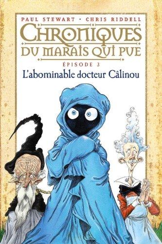 Chroniques-du-marais-qui-pue-T3-Labominable-Docteur-Clinou