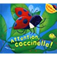 Attention, coccinelle!