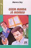 img - for Quem Manda J  Morreu - Cole  o Vaga-Lume (Em Portuguese do Brasil) book / textbook / text book