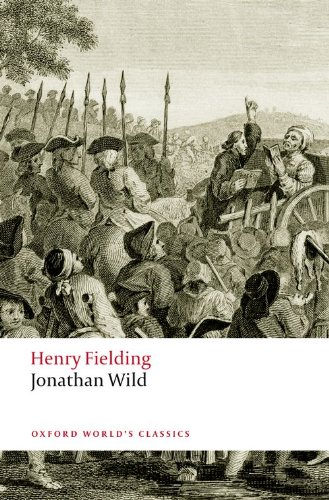 Jonathan Wild (Oxford World's Classics)