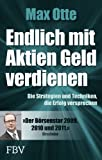 Endlich mit Aktien Geld verdienen: Die Strategien und Techniken, die Erfolg versprechen