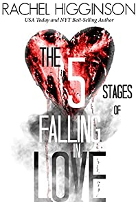The Five Stages Of Falling In Love by Rachel Higginson ebook deal