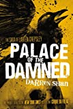 Darren Shan Palace of the Damned (Saga of Larten Crepsley)