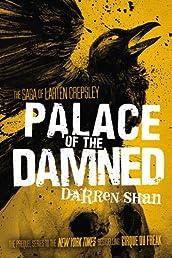 Palace of the Damned (The Saga of Larten Crepsley)
