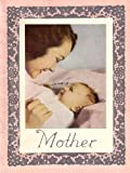 img - for Mother: In Loving and Grateful Remembrance of Mother (1965 Printing, GRGLIU) book / textbook / text book