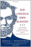 Did Lincoln Own Slaves?: And Other Frequently Asked Questions about Abraham Lincoln (Vintage Civil War Library)