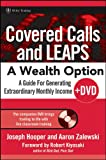 img - for Covered Calls and LEAPS -- A Wealth Option, + DVD: A Guide for Generating Extraordinary Monthly Income book / textbook / text book