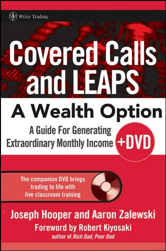 Covered Calls and LEAPS -- A Wealth Option: A Guide for Generating Extraordinary Monthly Income PDF