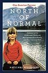 North of Normal: A Memoir of My Wilde...