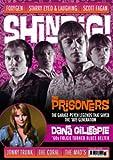 SHINDIG MAGAZINE SHINDIG MAGAZINE - ISSUE 43 - THE PRISONERS / DANA GILLESPIE / FOXYGEN / STARRY EYED / SCOTT FAGAN & MORE