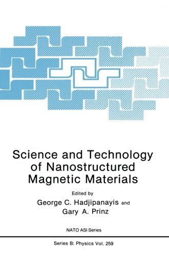 Science And Technology Of Nanostructured Magnetic Materials (Nato Science Series B:)