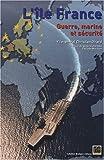 echange, troc Christian Girard - L'île France : Guerre, marine et sécurité