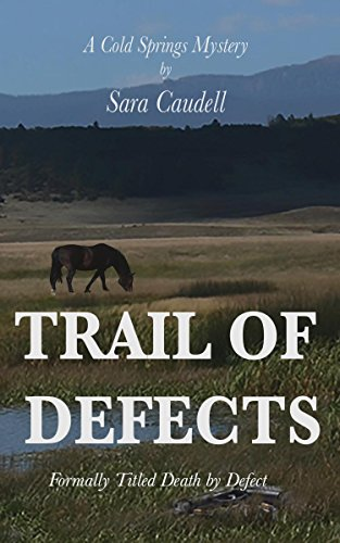 Trail of Defects by Sara Caudell