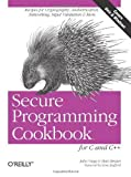 img - for Secure Programming Cookbook for C and C++: Recipes for Cryptography, Authentication, Input Validation & More by John Viega (2003-07-24) book / textbook / text book
