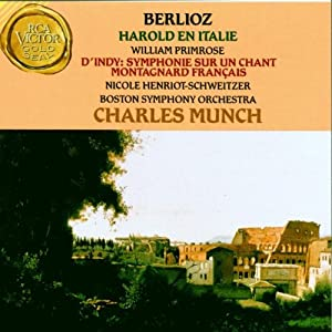 Berlioz: Harold in Italy Opus 16 ; d'Indy: Symphony on a French Mountain Air Opus 25