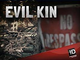 Evil Kin Season 2 [HD]