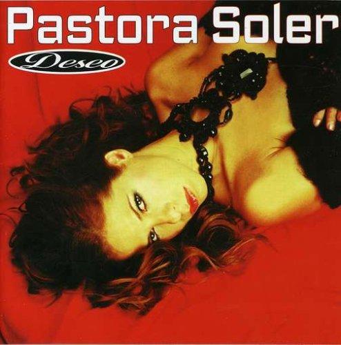 Pastora Soler - Deseo - Zortam Music