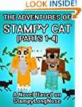The Adventures Of Stampy Cat: A Novel...