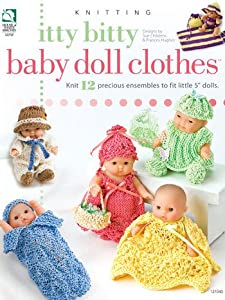 Itty Bitty Baby Doll Clothes - Knitting Patterns