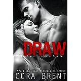 Draw (Gentry Boys#1) ~ Cora Brent