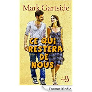 Ce qui restera de nous, Mark Gartside