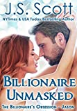 Billionaire Unmasked: The Billionaires Obsession ~ Jason