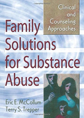 Family Solutions for Substance Abuse: Clinical and...