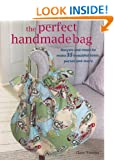 The Perfect Handmade Bag