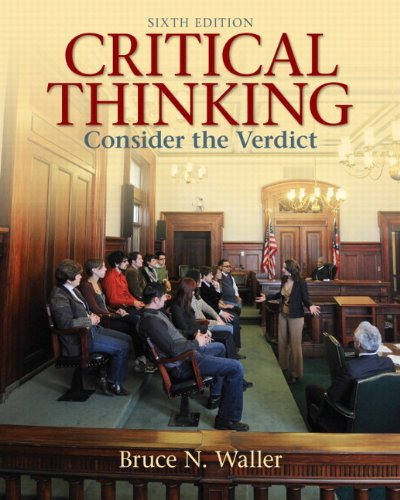 Critical Thinking: Consider the Verdict Plus MyThinkingLab with eText -- Access Card Package (6th Edition) (MyThinkingLa