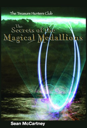 <strong>Kids Corner At Kindle Nation Daily FREE YA Book Alert: 300+ FREE Kids Books! All Sponsored by <em><strong><em>SECRETS OF THE MAGICAL MEDALLIONS: THE TREASURE HUNTERS CLUB BOOK 1</em></strong></em> by Sean McCartney – Now $1.95</strong>