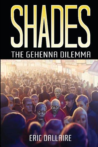 Shades: The Gehenna Dilemma (Shades Series) (Volume 1)