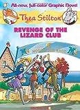 Thea Stilton #2: Revenge of the Lizard Club