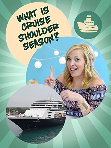 What is cruise shoulder season?
