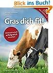 Gras dich fit!: Weidewirtschaft erfol...