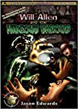Will Allen and the Hideous Shroud: Chronicles of the Monster Detective Agency volume 3