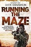 Running the Maze (Gunnery Sergeant Kyle Swanson Series)