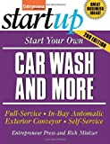 img - for Start Your Own Car Wash and More (StartUp Series) book / textbook / text book