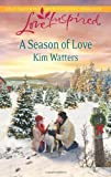 A Season of Love (Love Inspired)