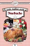Le cento migliori ricette di Natale (eNewton Zeroquarantanove)