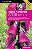 Pacific Northwest Wildflowers, Wildflowers of Oregon and