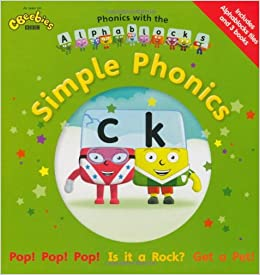 Phonics with the Alphablocks: Simple Phonics Phonics with