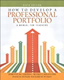 img - for How to Develop a Professional Portfolio: A Manual for Teachers (6th Edition) book / textbook / text book