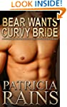 Bear Wants Curvy Bride: A paranormal...