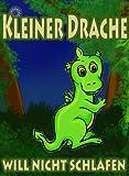 Image de Kleiner Drache will nicht schlafen - Ein vollfarbiges Bilderbuch zum Vorlesen als Gute Nacht Geschic